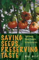 Saving Seeds  Preserving Taste