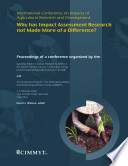 International conference on impacts of agricultural research and development  why has impact assessment research not made more of a difference