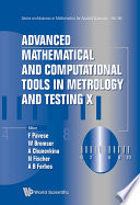 Advanced Mathematical and Computational Tools in Metrology and Testing X Book