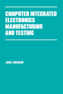Pdf Computer Integrated Electronics Manufacturing and Testing Telecharger