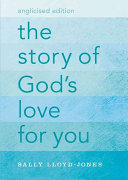 The Story of God s Love for You  Anglicised Edition