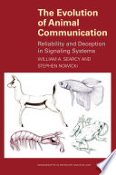 The Evolution Of Animal Communication Reliability And Deception In Signaling Systems