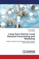 Long Term Electric Load Demand Forecasting and Modeling