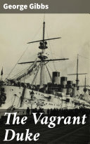 The Vagrant Duke [Pdf/ePub] eBook
