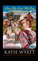 Mary's Twin Trouble and Zoo