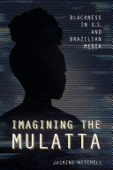 Imagining the Mulatta Pdf/ePub eBook