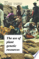 The Use Of Plant Genetic Resources Book PDF