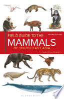 Field Guide to the Mammals of South east Asia  2nd Edition  Book