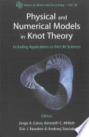 Physical and Numerical Models in Knot Theory