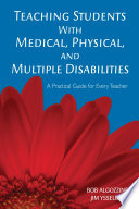 Teaching Students With Medical  Physical  and Multiple Disabilities