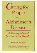 Caring For People With Alzheimer S Disease