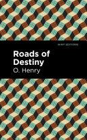 Roads of Destiny Pdf/ePub eBook
