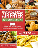 The Complete Ninja Air Fryer Cookbook 2020
