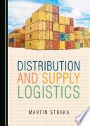 Distribution and Supply Logistics
