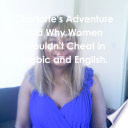 Charlotte's Adventure and Why Women Shouldn't Cheat in Arabic and English.