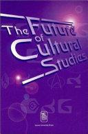 The Future of Cultural Studies