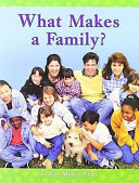 What Makes a Family?, Big Book Level K Unit 1 Book 1