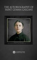 The Autobiography of Saint Gemma Galgani