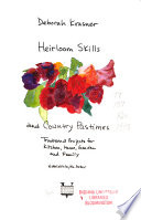 Heirloom Skills and Country Pastimes