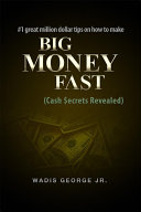 #1 Great Million Dollar Tips on How to Make Big Money Fast