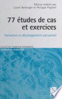 77 études de cas et exercices à l'usage des formateurs en sciences humaines