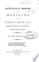 Read Online Biographical Memoirs of Medicine in Great Britain from the Revival of Literature to the Time of Harvey For Free