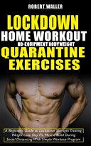Lockdown Home Workout No Equipment Bodyweight Quarantine Exercises