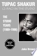 Tupac Shakur 2 Pac In The Studio