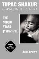 Tupac Shakur, (2-Pac) in the Studio