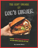The Best Burger by Bob s Burger Book