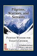 Pilgrims  Warriors  and Servants Book