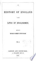 A History of England in the Lives of Englishmen Book