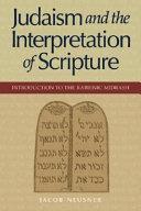 Judaism and the Interpretation of Scripture