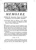 Mémoire pour Me. Alleaume, Doyen de la Faculté de médecine ... appelant; contre Me. de L'Épine ... & plusieurs des membres de ladite Faculté, Intimé, intervenans ebook