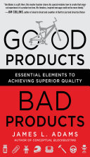 Pdf Good Products, Bad Products: Essential Elements to Achieving Superior Quality