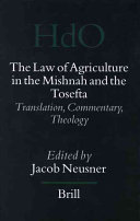 The Law Of Agriculture In The Mishnah And The Tosefta