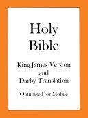 Holy Bible, King James Version and Darby Translation Pdf/ePub eBook