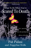 What to Do When You re Scared to Death