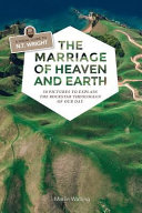 The Marriage of Heaven and Earth Book