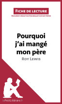 Pourquoi j'ai mangé mon père de Roy Lewis (Fiche de lecture)