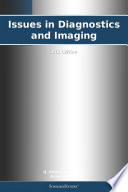 Issues In Diagnostics And Imaging 2011 Edition Book PDF
