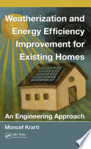Weatherization And Energy Efficiency Improvement For Existing Homes Book PDF