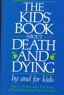 The Kids  Book about Death and Dying