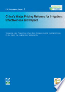 China   s water pricing reforms for irrigation  effectiveness and impact
