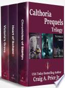 Calthoria Chronicles 1-3: Complete Series Omnibus