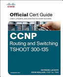 Cover of CCNP Routing and Switching TSHOOT 300-135 Official Cert Guide