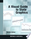 A Visual Guide to Stata Graphics  Second Edition