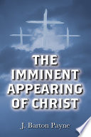 The Imminent Appearing Of Christ