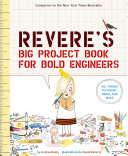 Rosie Revere's Big Project Book for Bold Engineers Book
