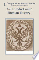 Companion to Russian Studies: Volume 1